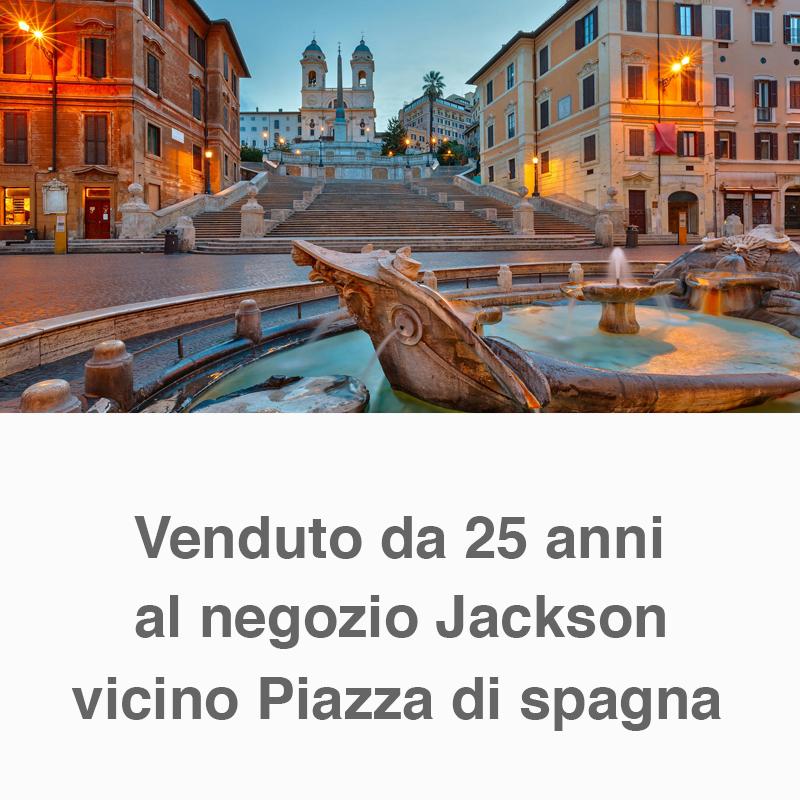 Venduto da 25 anni al negozio Jackson vicino Piazza di Spagna